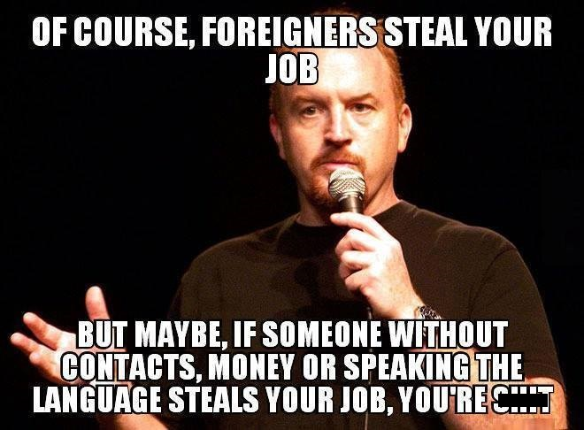 Of-course-foreigners-are-stealing-your-job